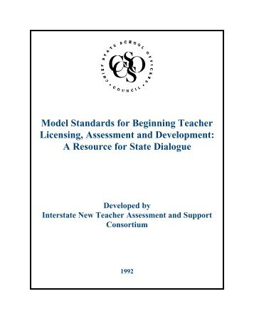Model Standards for Beginning Teacher Licensing, Assessment and ...