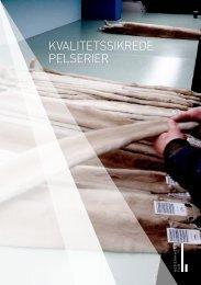 KVALITETSSIKREDE PELSERIER - Kopenhagen Fur