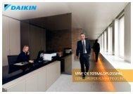 VRV® DE TOTAALOPLOSSING - Daikin