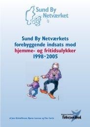 og fritidsulykker 1998-2005. - Statens Institut for Folkesundhed