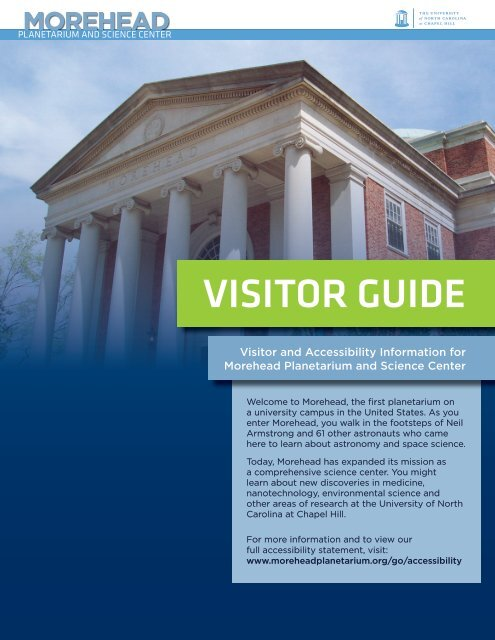 VISITOR GUIDE - Morehead Planetarium and Science Center