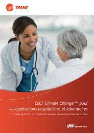 CLCF Climate Changer™ pour les applications hospitalières et ...