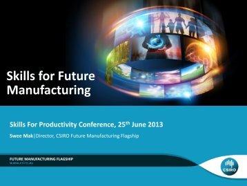 Skills for Future Manufacturing Swee Mak
