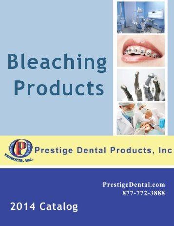 Bleaching Products - Prestige Dental Products