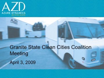 Azure Dynamics Presentation - Granite State Clean Cities Coalition