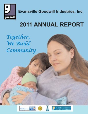 Annual Report for 2011 - Evansville Goodwill Industries, Inc.
