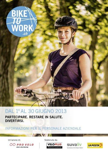 DAL 1° AL 30 GIUGNO 2013 - Bike to work
