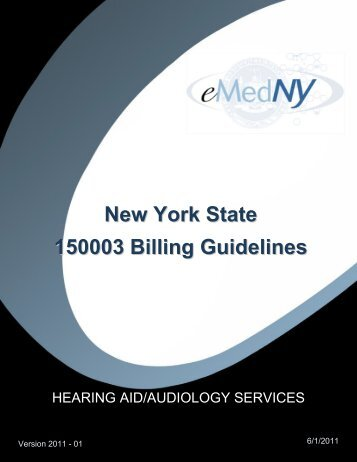 Hearing Aid Billing Guidelines - eMedNY
