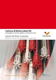 Cartucce di Resina Lokset-SiS - Minova CarboTech GmbH