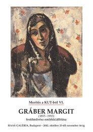 Merítés a KUT-ból VI. - Gráber Margit - Haas-Galéria