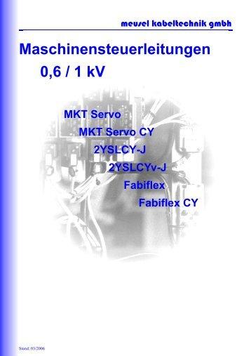 Maschinensteuerleitungen 0,6/1 kV - Meusel Kabeltechnik GmbH