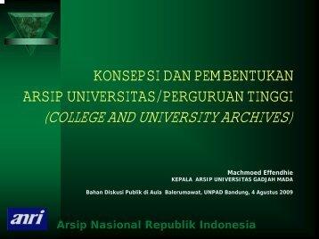 Konsepsi dan Pembentukan Arsip Universitas/Perguruan Tinggi