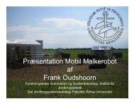 Præsentation Mobil Malkerobot af Frank ... - Automatic Milking
