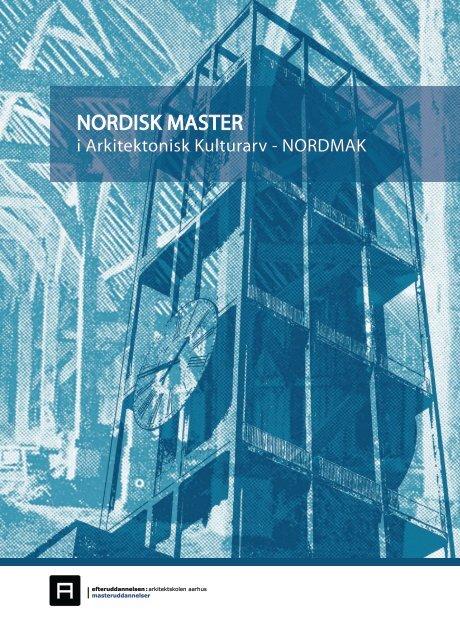 Nordmak - Nordisk Master i arkitektonisk kulturarv - Center for ...