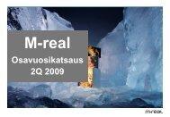 2Q 2009 - Metsä Board