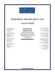 DEFENDING THE DOG BITE CASE - Margolis Edelstein