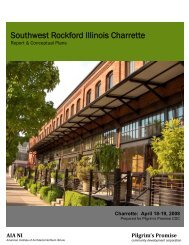 Southwest Rockford Illinois Charrette - the City of Rockford