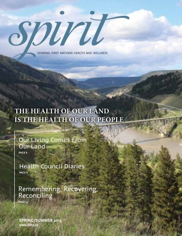 Spirit Magazine Spring/Summer issue PDF - First Nations Health ...