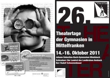 Theatertage der Gymnasien in Mittelfranken 14.-16. Oktober 2011