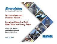 2012 Analyst and Investor Forum Creating Value ... - Peabody Energy