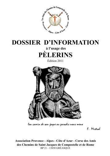 Consulter le Dossier d'information - Les Amis de St Jacques ...