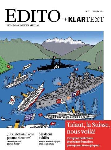 Taïaut, la Suisse, nous voilà! - Edito + Klartext