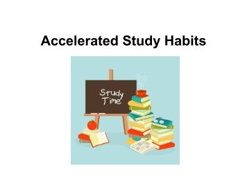Accelerated Study Habits