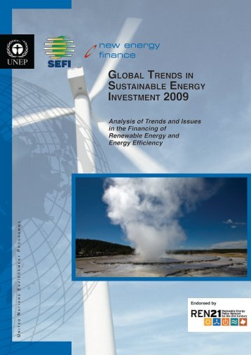 Global Trends in Sustainable Energy Investment 2009 - UNEP ...