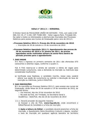 Edital n° 2011/1 – DIRGERAL O Diretor Geral da FACULDADE ...