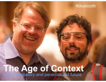 The Age of Context - Bluetooth