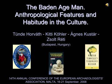 The Baden Age Man. Anthropological Features and Habitude in the ...