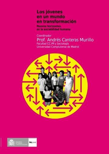 Los jóvenes en un mundo en transformación Prof. Andrés Canteras ...