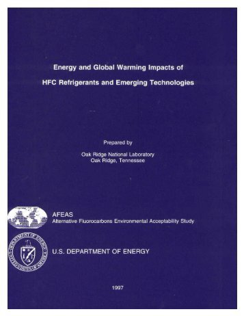 Energy and Global Warming Impacts of HFC Refrigerants and ...