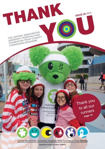 Thank You Issue 26 - Royal Manchester Childrens Hospital Charity