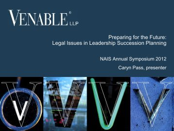 Legal Issues in Leadership Succession Planning - Venable LLP