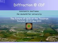 Diffraction @ CDF - Laboratory of Experimental High Energy Physics ...