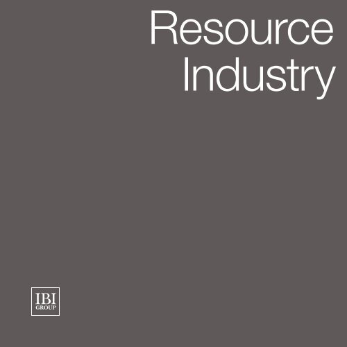 Resource Industry - IBI Group