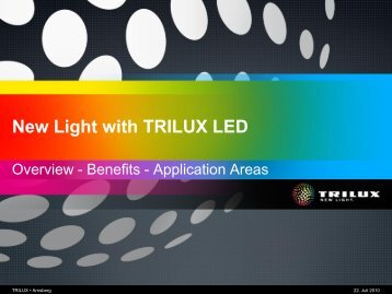 New Light with TRILUX LED