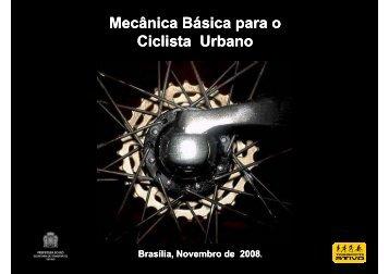 Mecânica Básica para o Ciclista Urbano p Ciclista Urbano