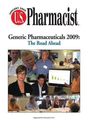 Generic Pharmaceuticals 2009: - U.S. Pharmacist