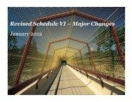 Revised Schedule VI – Major Changes January 2012 November 2011