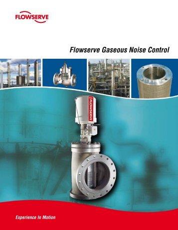 Flowserve Gaseous Noise Control Brochure - Flowserve Corporation
