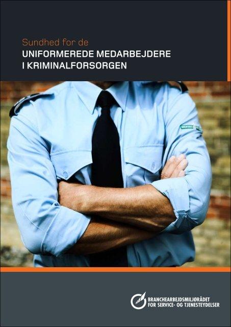 Sundhed for de uniformerede medarbejdere i kriminalforsorgen