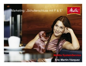 """Marketing: """"Schulterschluss mit F & E"""""""