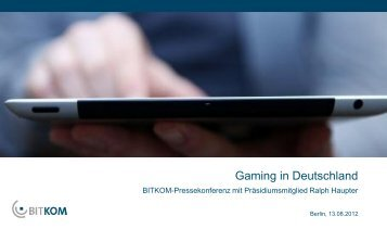 BITKOM_Praeentation_Gaming_13_08_2012