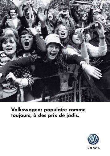 Volkswagen: populaire comme toujours, à des prix de jadis.