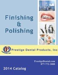 Finishing & Polishing - Prestige Dental Products
