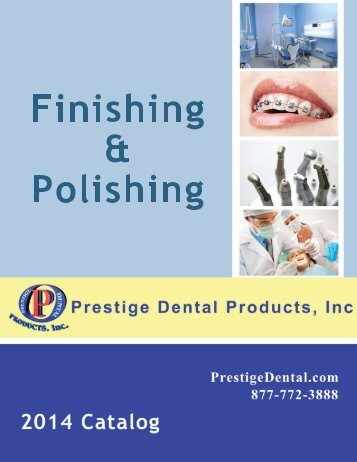 Finishing & Polishing - Prestige Dental Products