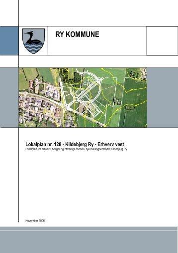Lokalplan nr. 128 - Kildebjerg Ry - Erhverv Vest - Kildebjerg Ry A/S