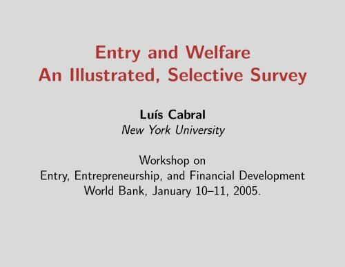 Entry and Welfare An Illustrated, Selective Survey - World Bank